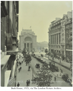 Bush House, 1925, via The London Picture Archive, Catalogue No. SC_PHL_01_437_90_415 https://collage.cityoflondon.gov.uk/view-item?i=127175