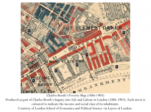 Charles Booth's Poverty Map (1886-1903) Produced as part of Charles Booth's Inquiry into Life and Labour in London (1886-1903). Each street is coloured to indicate the income and social class of its inhabitants. Courtesy of London School of Economics and Political Science via Layers of London.