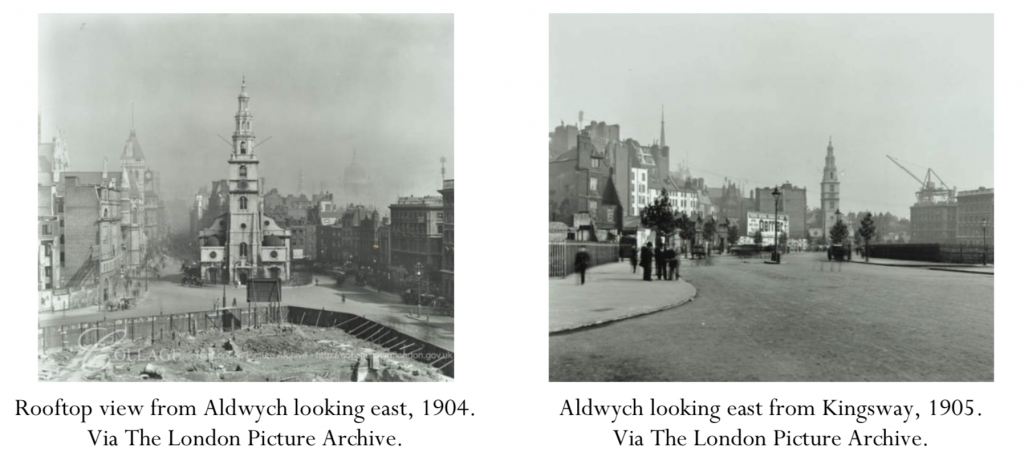 Rooftop view from Aldwych looking east, 1904, and Aldwych looking east from Kingsway, 1905. Via The London Picture Archive.
