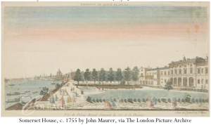 Somerset House c. 1755, by an unknown engraver, after John Maurer, via The London Picture Archive https://collage.cityoflondon.gov.uk/view-item?i=27120