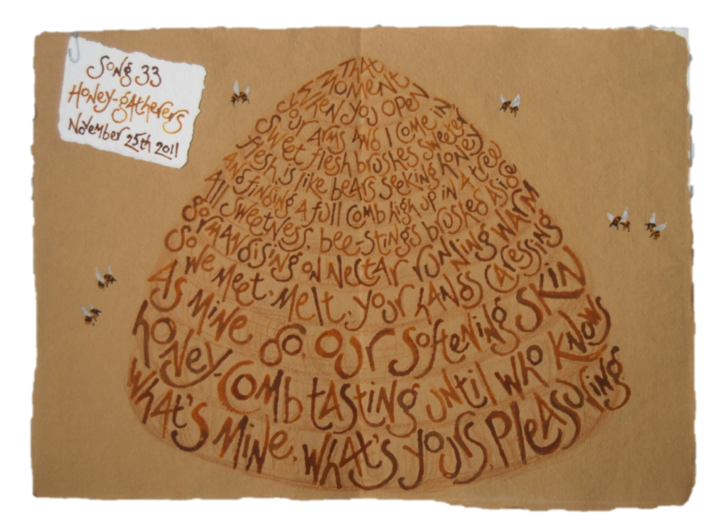 Song 33 - by Liz Mathews, text by Maureen Duffy. The lettering ink was mixed with honey, the text itself becoming image with letters plaited into skep, and a trompe l'oeil label paperclip.