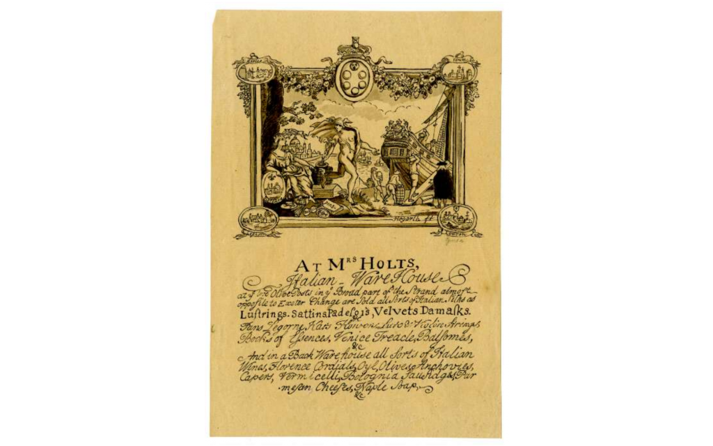 Copy of a trade card by Hogarth for Mrs Holt's Italian Warehouse, after William Hogarth.